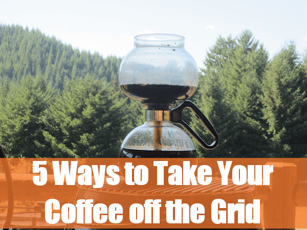 5ways to take coffee off grid