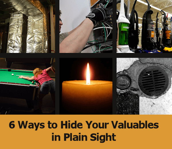 hide valuables in plain sight