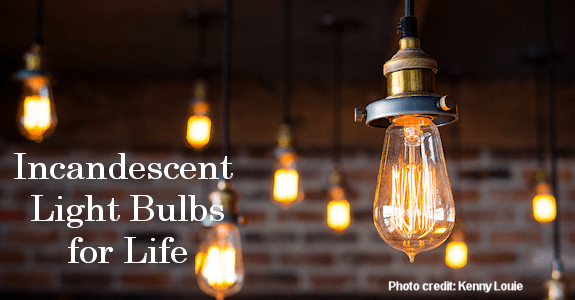 How to have incandescent light bulbs for the rest of your life