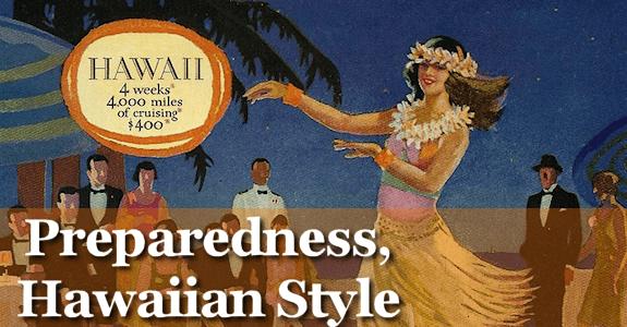 Preparedness, Hawaiian Style